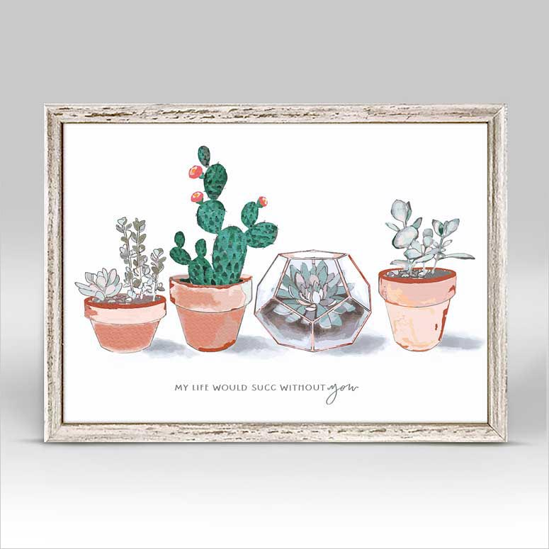Succ Without You Mini Framed Canvas By Kelsey Lambert